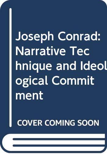 9780340528594: Joseph Conrad: Narrative Technique & Ideological Commitment