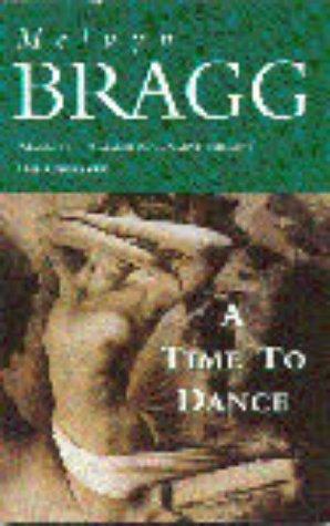 A Time to Dance: Bragg, Melvyn