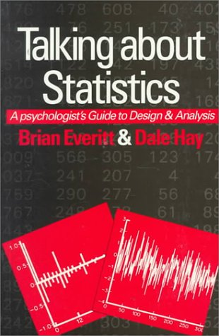 9780340529218: Talking about Statistics: A Psychologist's Guide to Design and Analysis