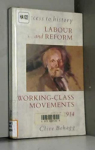 9780340529300: Labour and Reform: Working Class Movements, 1815-1914 (Access to History)