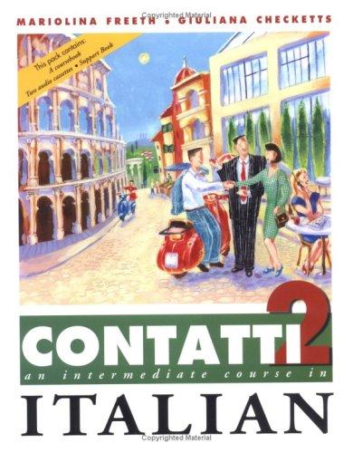 9780340529973: Contatti 2: An Intermediate Course in Italian Complete Pack: Student Book, Support Book, 2 audio cassettes
