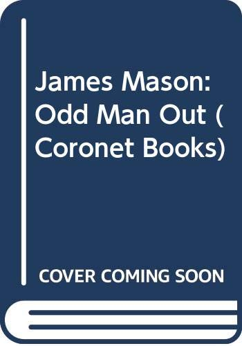 9780340530207: James Mason: Odd Man Out (Coronet Books)