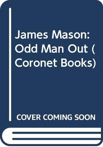 9780340530207: James Mason: Odd Man Out (Coronet Books)