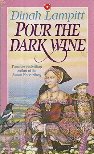 Pour the Dark Wine (Coronet Books): Lampitt, Dinah