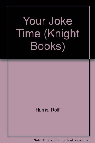Your Joke Time (Knight Books) (0340530987) by Harris, Rolf