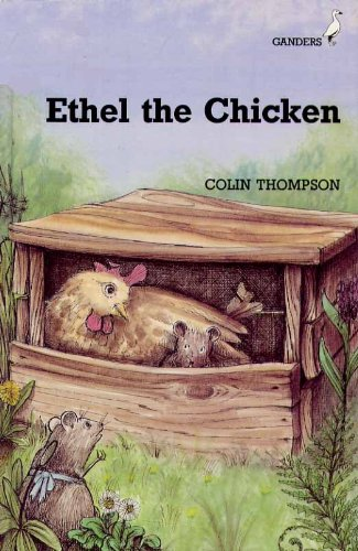Ethel and the Chicken (Ganders): Colin Thompson