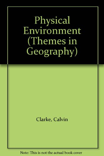 9780340531655: Physical Environment (Themes in Geography)