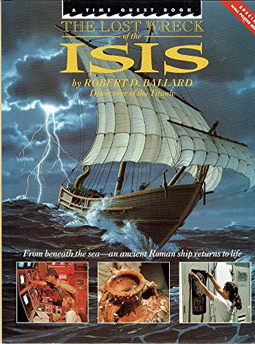 The Lost Wreck of the Isis (0340531789) by Ballard, Robert D.; Archbold, Rick