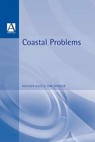 9780340531976: Coastal Problems: Geomorphology, Ecology and Society at the Coast (Management)