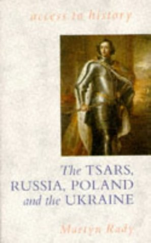 9780340532584: Czars, Russia, Poland and the Ukraine, 1462-1725 (Access to A-Level History)