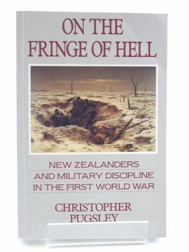 9780340533215: On the Fringe of Hell: New Zealanders and Military Discipline in the First World War