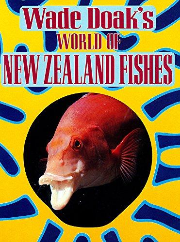 9780340533246: Wade Doak's World of New Zealand Fishes