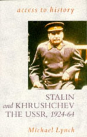 9780340533352: Stalin and Khrushchev (Access to History)
