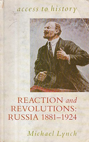 9780340533369: Reaction and Revolutions: Russia, 1881-1924 (Access to History)