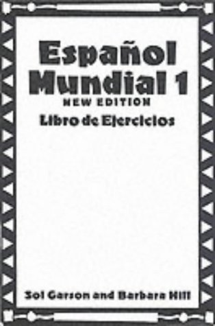 Espanol Mundial: Workbook Pt.1 (0340534516) by Garson, Sol; Hill, Barbara