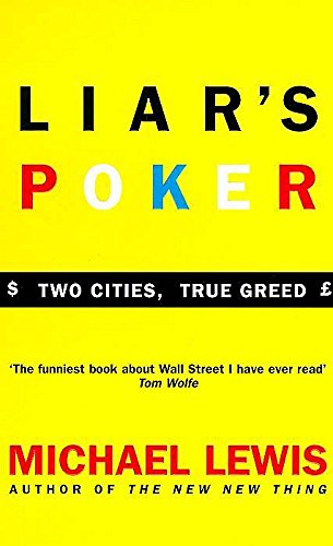 9780340534694: Liar's Poker: Playing the Money Markets (Coronet Books)