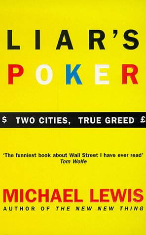 9780340534694: Liar's Poker: Two Cities, True Greed(Coronet Books): Playing the Money Markets