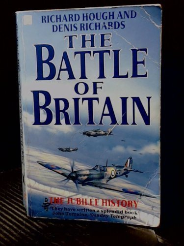 9780340534700: The Battle of Britain: The Jubilee History