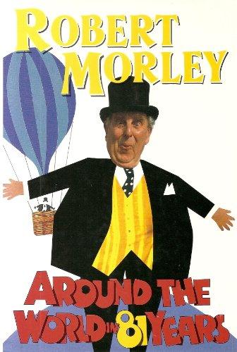 9780340534830: Around the World in Eighty-one Years