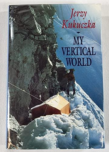 9780340534854: My Vertical World: Climbing the 8000-Metre Peaks