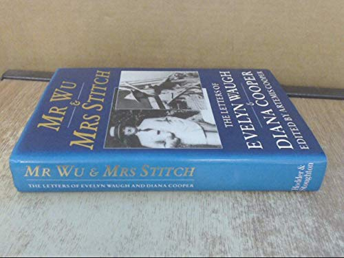 9780340534885: Mr. Wu & Mrs. Stitch: The Letters of Evelyn Waugh & Diana Cooper