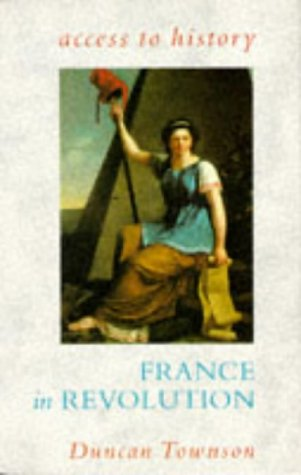 9780340534946: France in Revolution (Access to History)