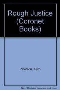 9780340535424: Rough Justice (Coronet Books)