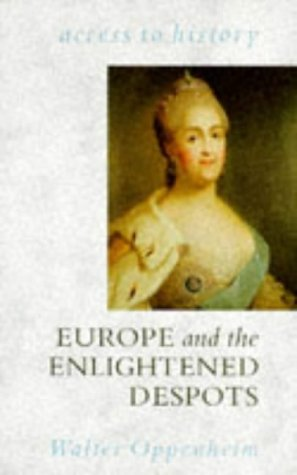 Europe and the Enlightened Despots (Access to: Oppenheim, Walter