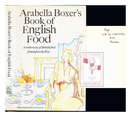 9780340536377: Arabella Boxer's Book of English Food