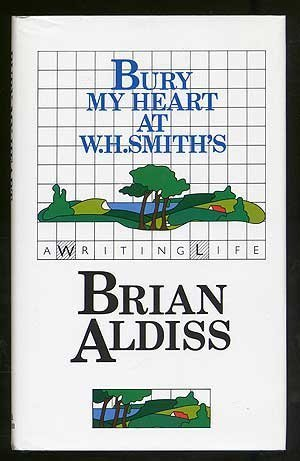 Bury My Heart at W.H.Smith's: a Writing Life