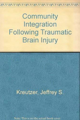 9780340537091: Community Integration Following Traumatic Brain Injury