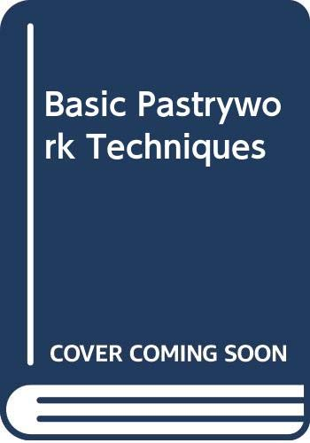9780340537411: Basic Pastrywork Techniques