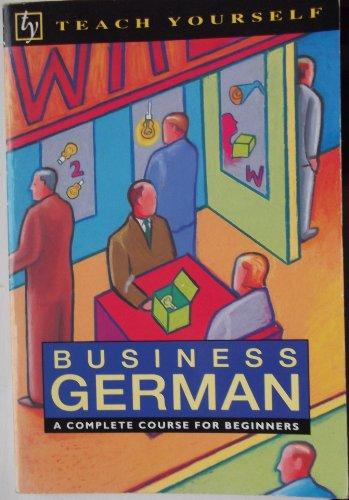 9780340542514: Business German (Teach Yourself)
