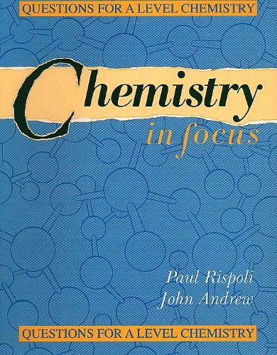 9780340543689: Chemistry in Focus: Questions for A Level Chemistry