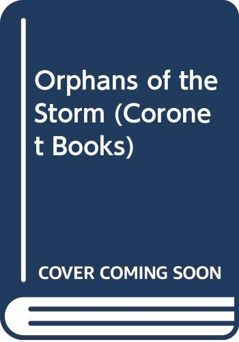 9780340544143: Orphans of the Storm (Coronet Books)