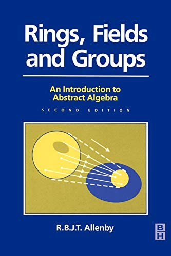 9780340544402: Rings, Fields and Groups, An Introduction to Abstract Algebra