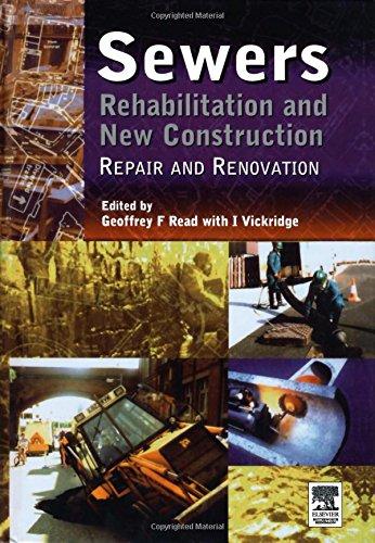 Sewers: Repair and Renovation: Repair and Renovation v. 1 (Hardback)