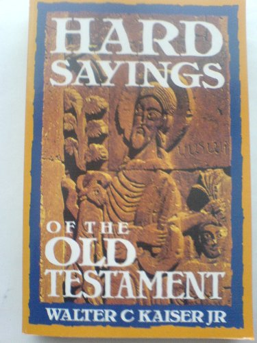 9780340546178: Hard Sayings of the Old Testament