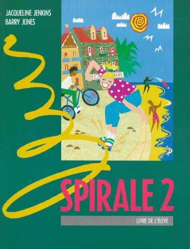 Spirale: Pupil's Book Level 2 (English and French Edition) (0340547561) by Jacqueline Jenkins; Barry Jones; A. Lescure