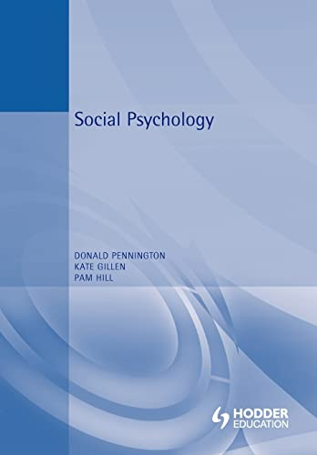 Essential Social Psychology: Donald C. Pennington,