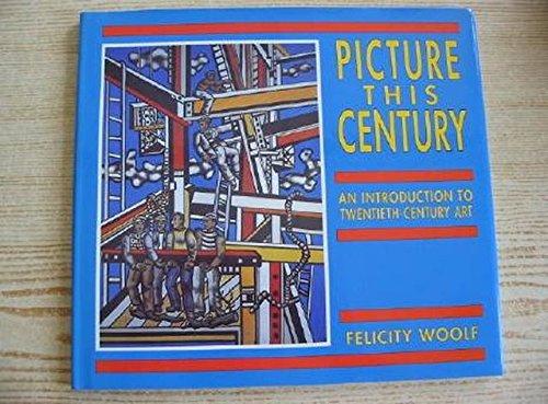 9780340548677: Picture This Century: Introduction to Twentieth Century Art