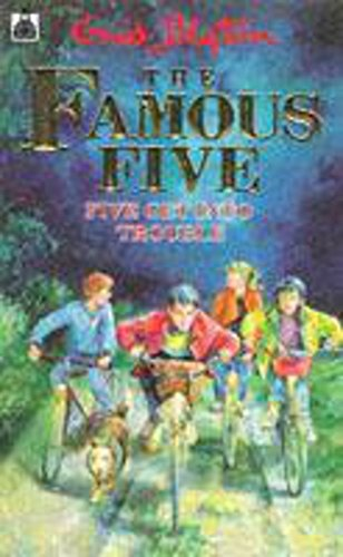 9780340548820: Five Get into Trouble (The Famous Five # 8)