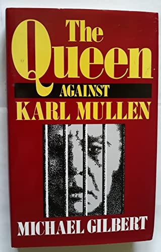 9780340549032: Queen Against Karl Mullen