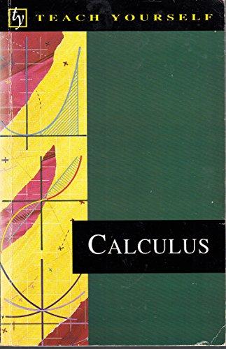 9780340549124: Calculus (Teach Yourself)