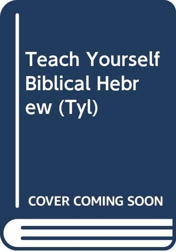 9780340549162: Biblical Hebrew (Teach Yourself)