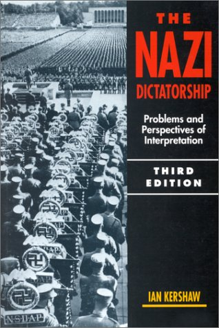 9780340550472: The Nazi Dictatorship: Problems and Perspectives of Interpretation
