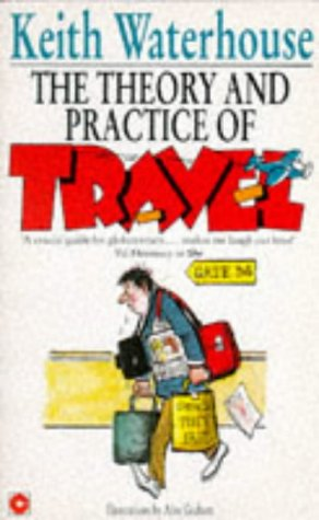 9780340550960: The Theory and Practice of Travel (Coronet Books)