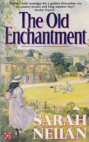 The Old Enchantment.: Neilan, Sarah
