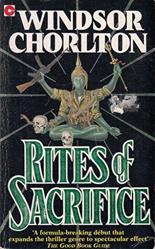 Rites of Sacrifice: Chorlton, Windsor