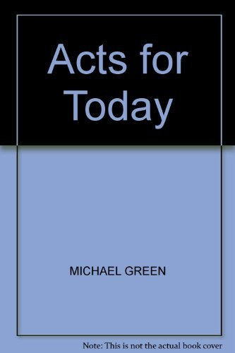 9780340552766: Acts for Today